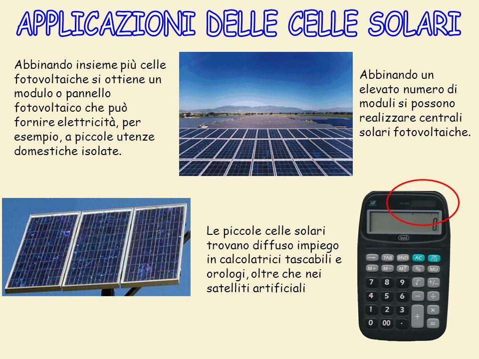 Abbinando insieme più celle fotovoltaiche si ottiene un modulo o pannello fotovoltaico che può fornire elettricità, per esempio, a piccole utenze domestiche isolate.