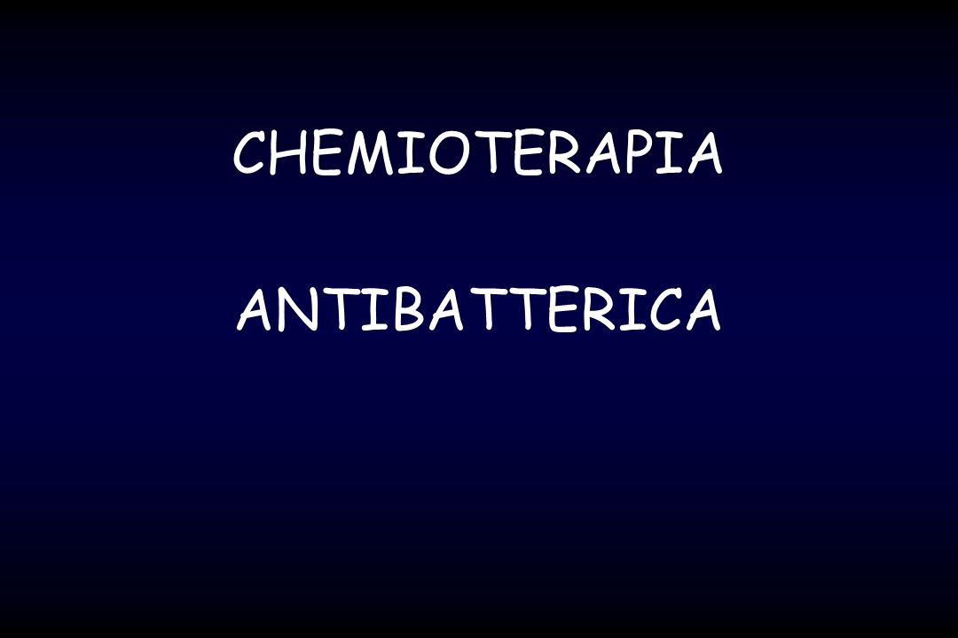 CHEMIOTERAPIA ANTIBATTERICA