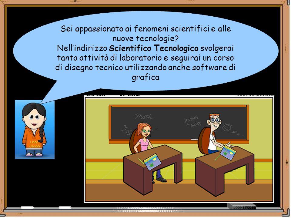 Sei appassionato ai fenomeni scientifici e alle nuove tecnologie? Nellindirizzo Scientifico Tecnologico svolgerai tanta attività di laboratorio e segu