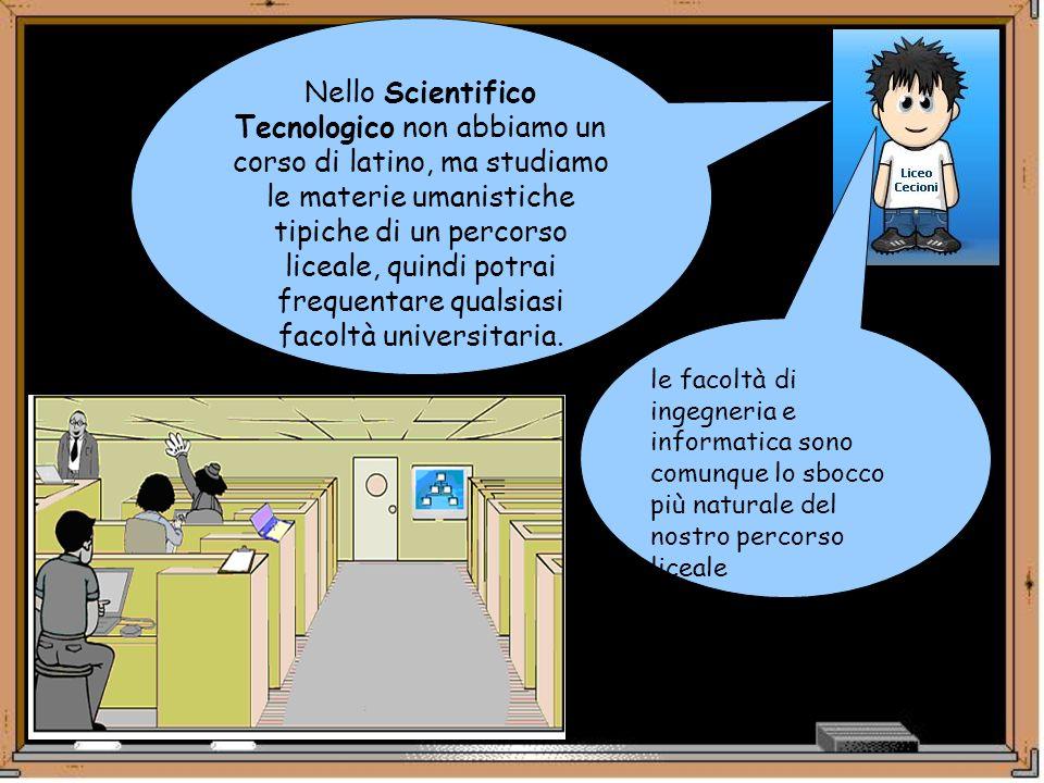 Nello Scientifico Tecnologico non abbiamo un corso di latino, ma studiamo le materie umanistiche tipiche di un percorso liceale, quindi potrai frequen