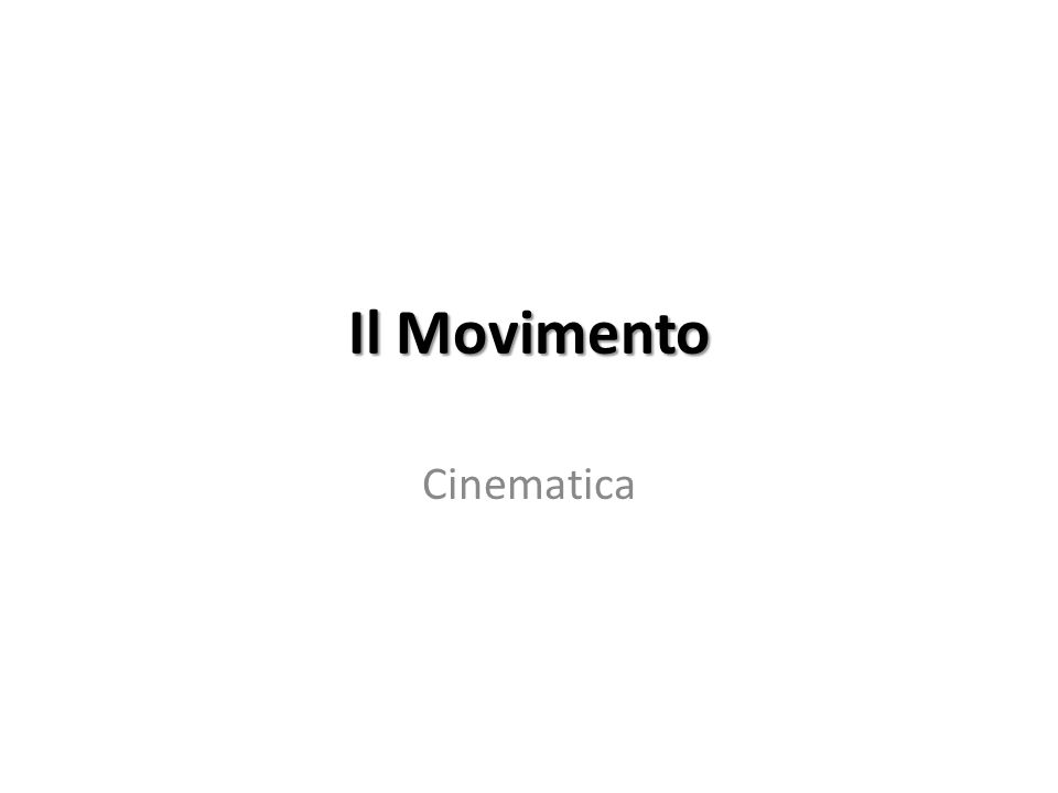 Il Movimento Cinematica