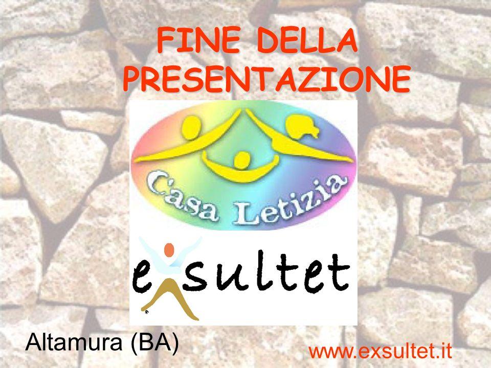 FINE DELLA PRESENTAZIONE www.exsultet.it Altamura (BA)