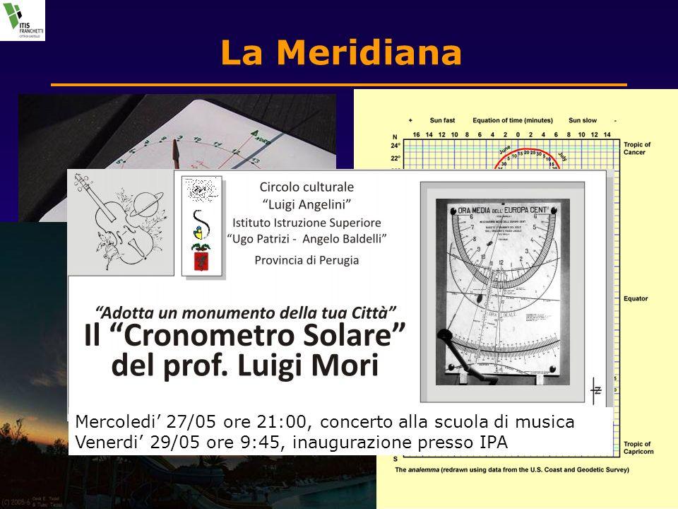 24 Mag. 2009Nel cuore misterioso del tempo14 of 20 La Meridiana Mercoledi 27/05 ore 21:00, concerto alla scuola di musica Venerdi 29/05 ore 9:45, inau