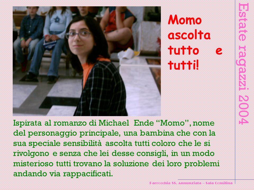 Estate ragazzi 2004 Parrocchia SS.Annunziata – Sala Consilina che fumo!!.