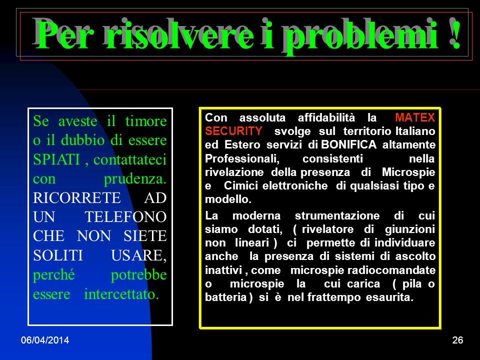 06/04/201425 Le Bonifiche ambientali e telefoniche.