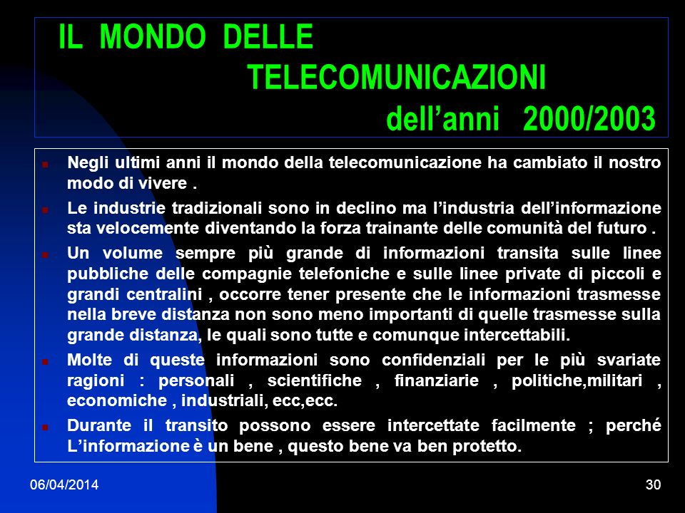 06/04/201429 Linformatica ; la tecnologia del futuro. A