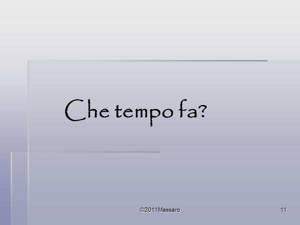 ©2011Massaro11 Che tempo fa?