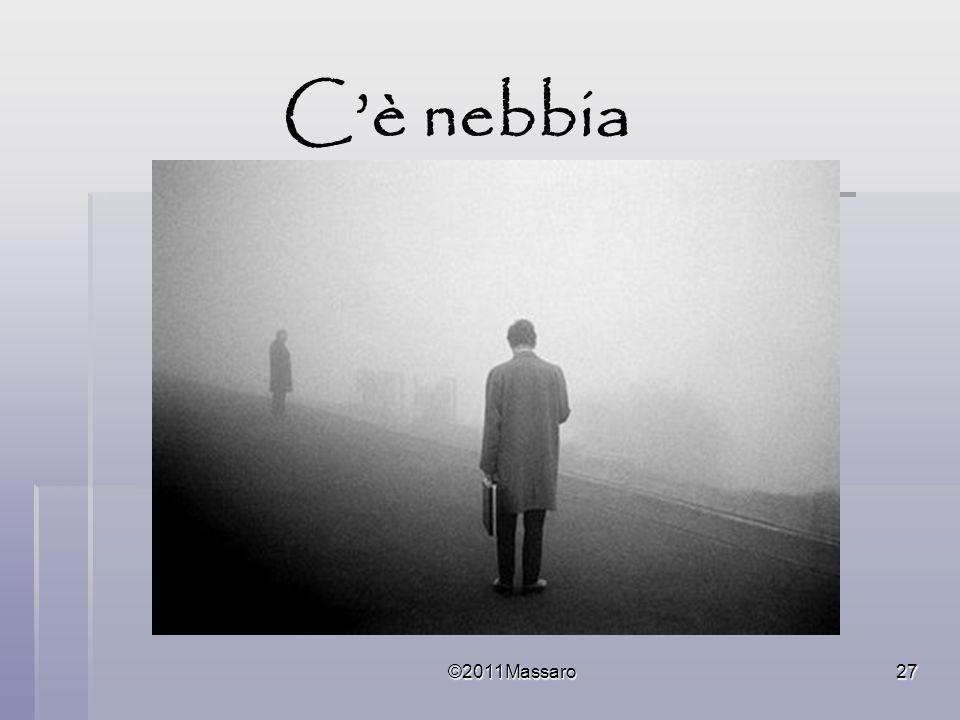 ©2011Massaro27 Cè nebbia
