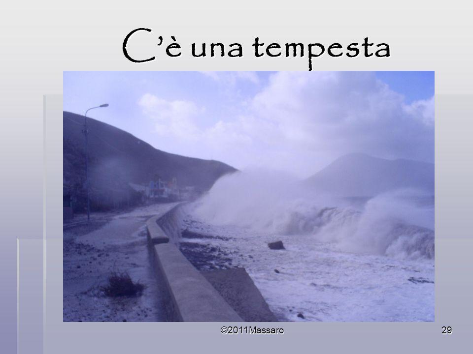 ©2011Massaro29 Cè una tempesta