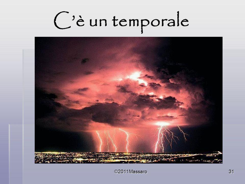 ©2011Massaro31 Cè un temporale