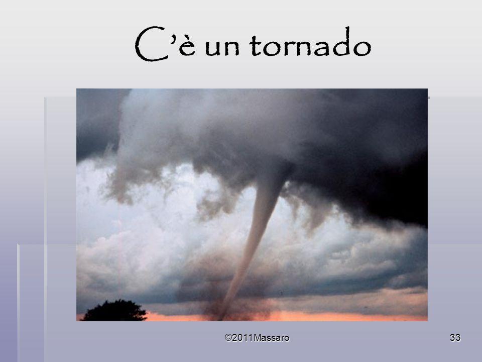 ©2011Massaro33 Cè un tornado