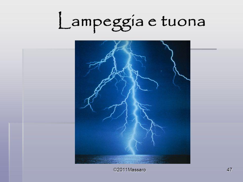 ©2011Massaro47 Lampeggia e tuona