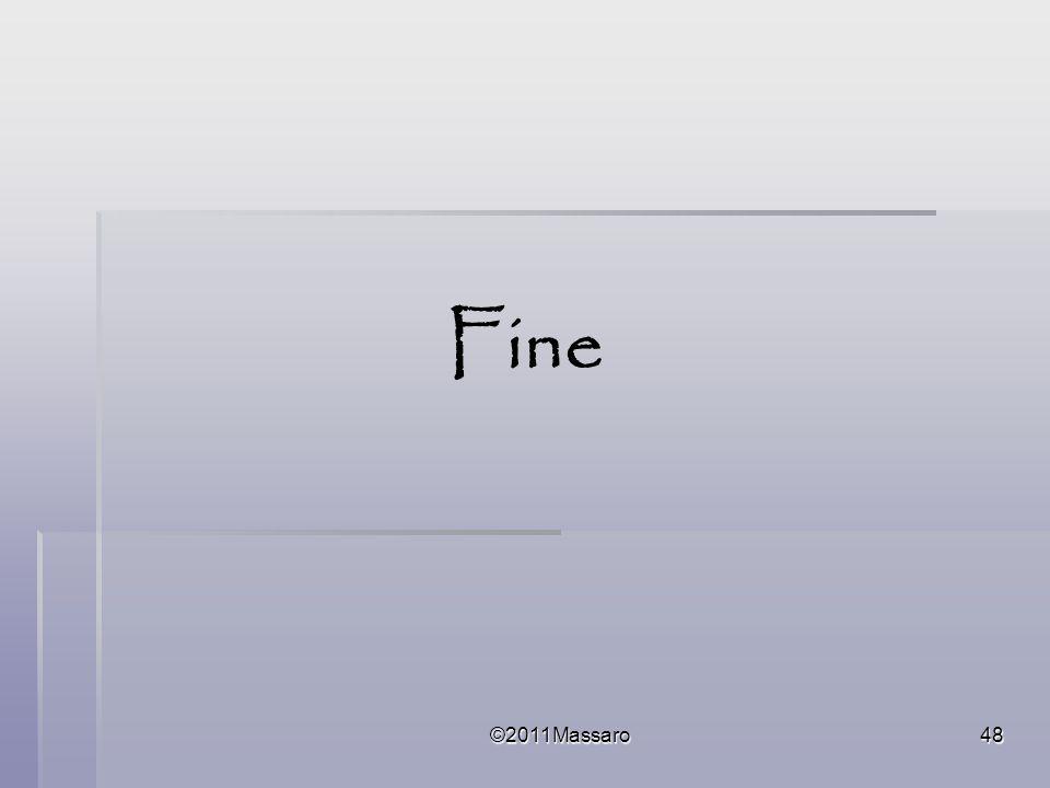 ©2011Massaro48 Fine