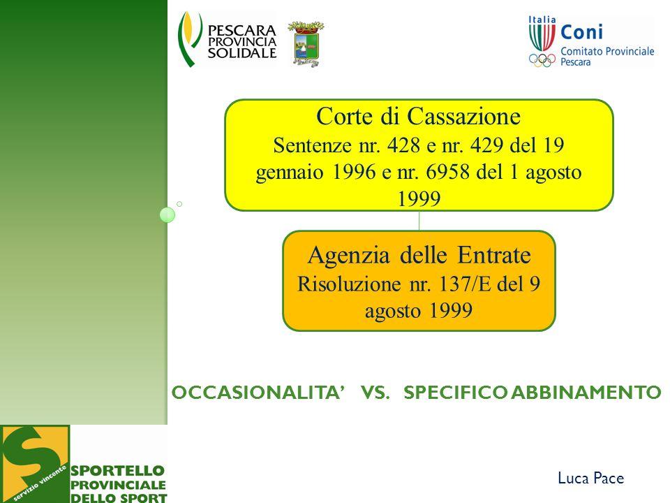 Luca Pace Corte di Cassazione Sentenze nr. 428 e nr.