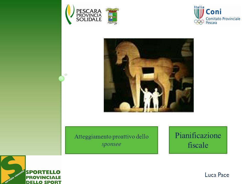 Luca Pace Atteggiamento proattivo dello sponsee Pianificazione fiscale