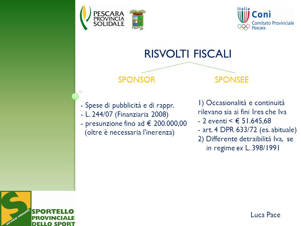 Luca Pace RISVOLTI FISCALI SPONSORSPONSEE - Spese di pubblicità e di rappr.