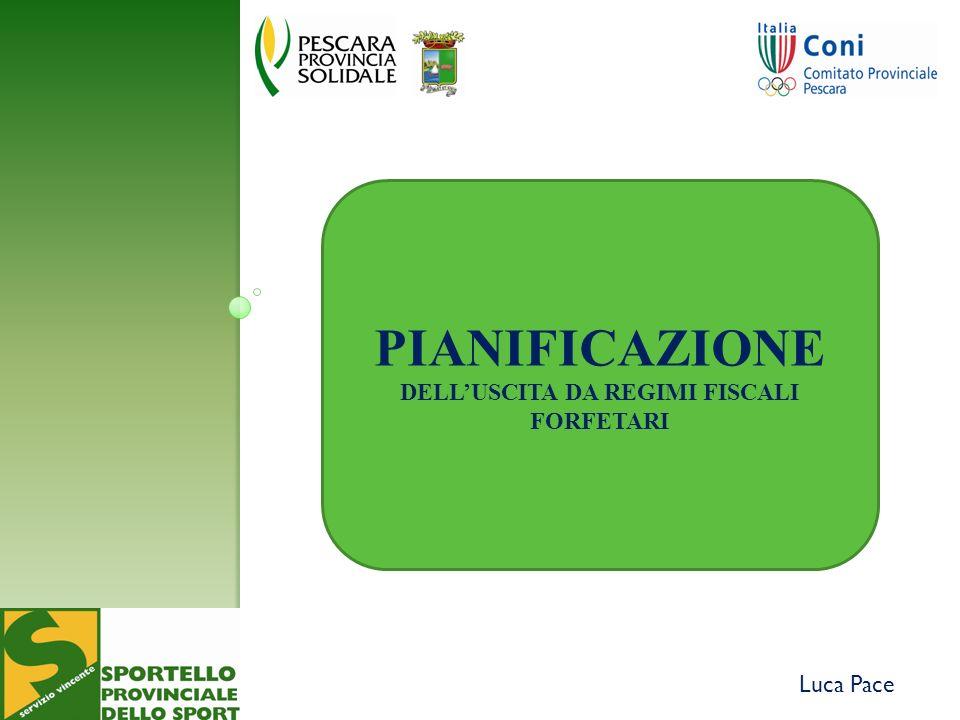 Luca Pace PIANIFICAZIONE DELLUSCITA DA REGIMI FISCALI FORFETARI