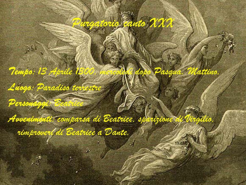 Purgatorio canto xxx Innalzamento dello stile della Commedia che prelude il Paradiso.
