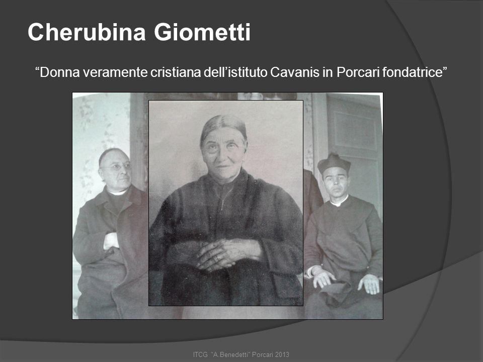 ITCG A.Benedetti Porcari 2013 Sostenitrice del Cavanis fino alla fine dei suoi giorni…