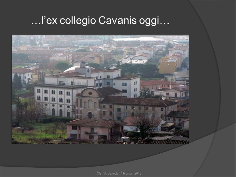 ITCG A.Benedetti Porcari 2013 …dal Cavanis al Benedetti… ecco lattualità !