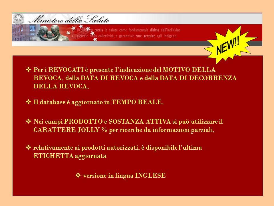 Per i REVOCATI è presente lindicazione del MOTIVO DELLA REVOCA, della DATA DI REVOCA e della DATA DI DECORRENZA DELLA REVOCA, Il database è aggiornato