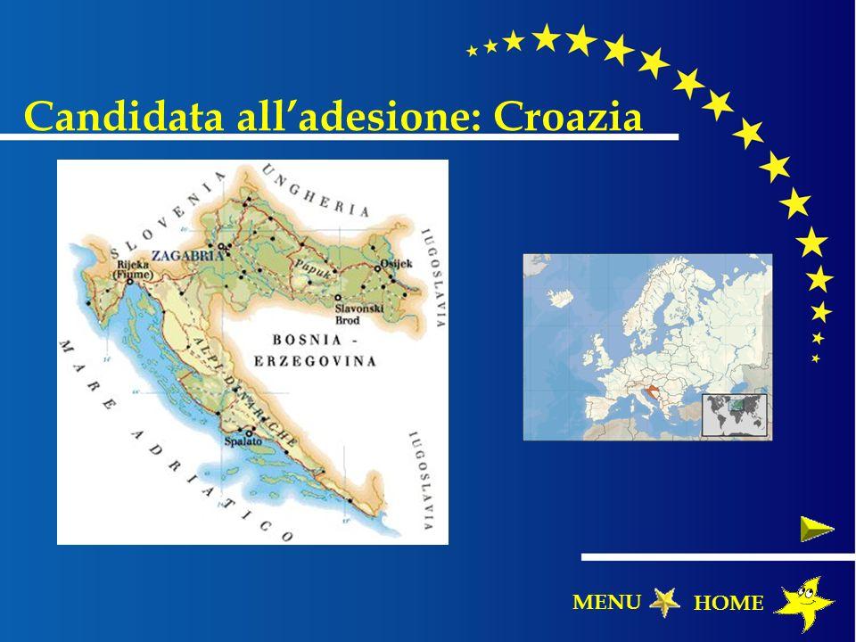 Candidata alladesione: Croazia HOME MENU
