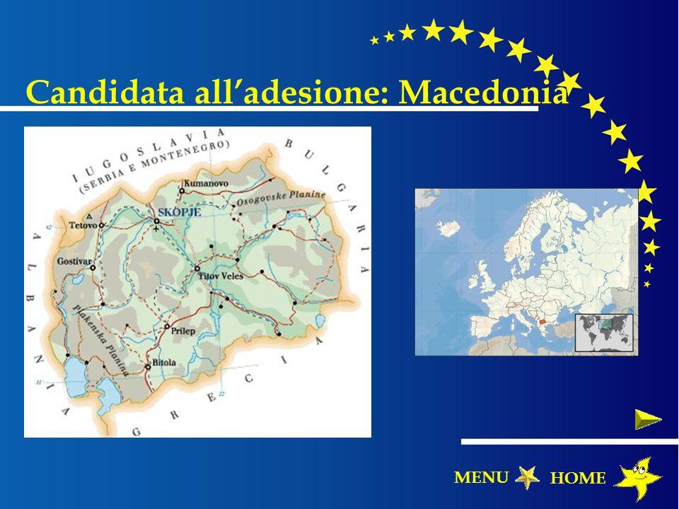 Candidata alladesione: Macedonia HOME MENU