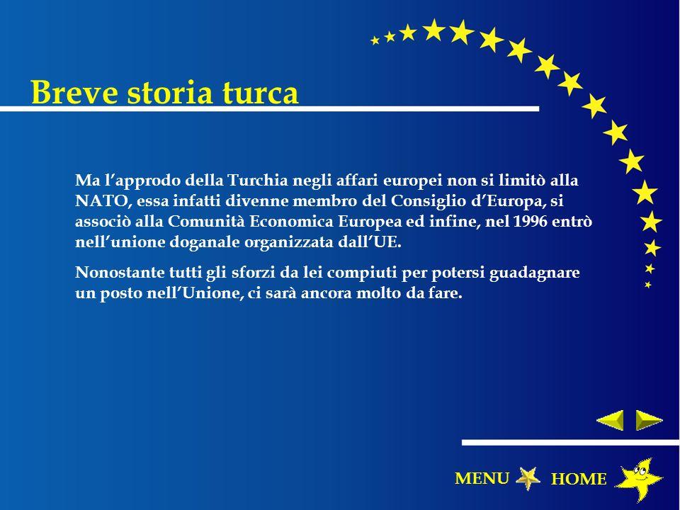 Ma lapprodo della Turchia negli affari europei non si limitò alla NATO, essa infatti divenne membro del Consiglio dEuropa, si associò alla Comunità Ec