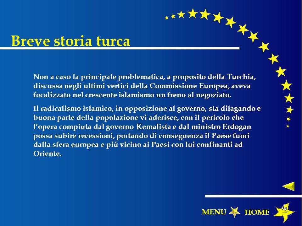 Breve storia turca Non a caso la principale problematica, a proposito della Turchia, discussa negli ultimi vertici della Commissione Europea, aveva fo
