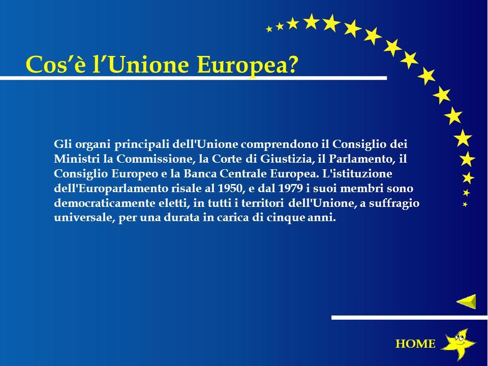 Gli organi principali dell'Unione comprendono il Consiglio dei Ministri la Commissione, la Corte di Giustizia, il Parlamento, il Consiglio Europeo e l