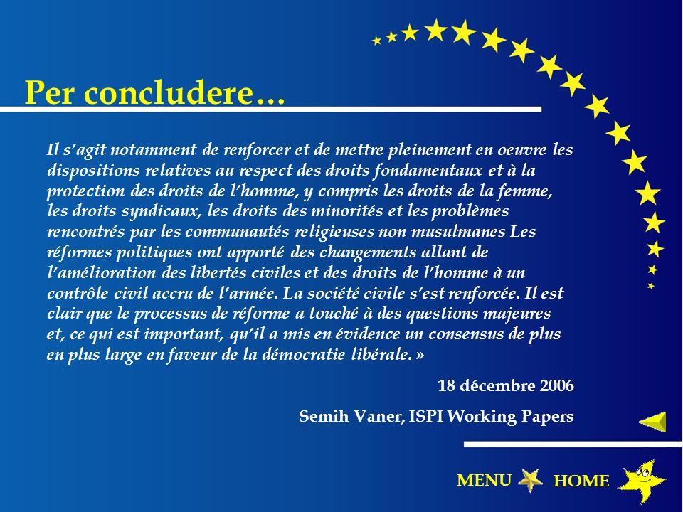 Per concludere… Il sagit notamment de renforcer et de mettre pleinement en oeuvre les dispositions relatives au respect des droits fondamentaux et à l
