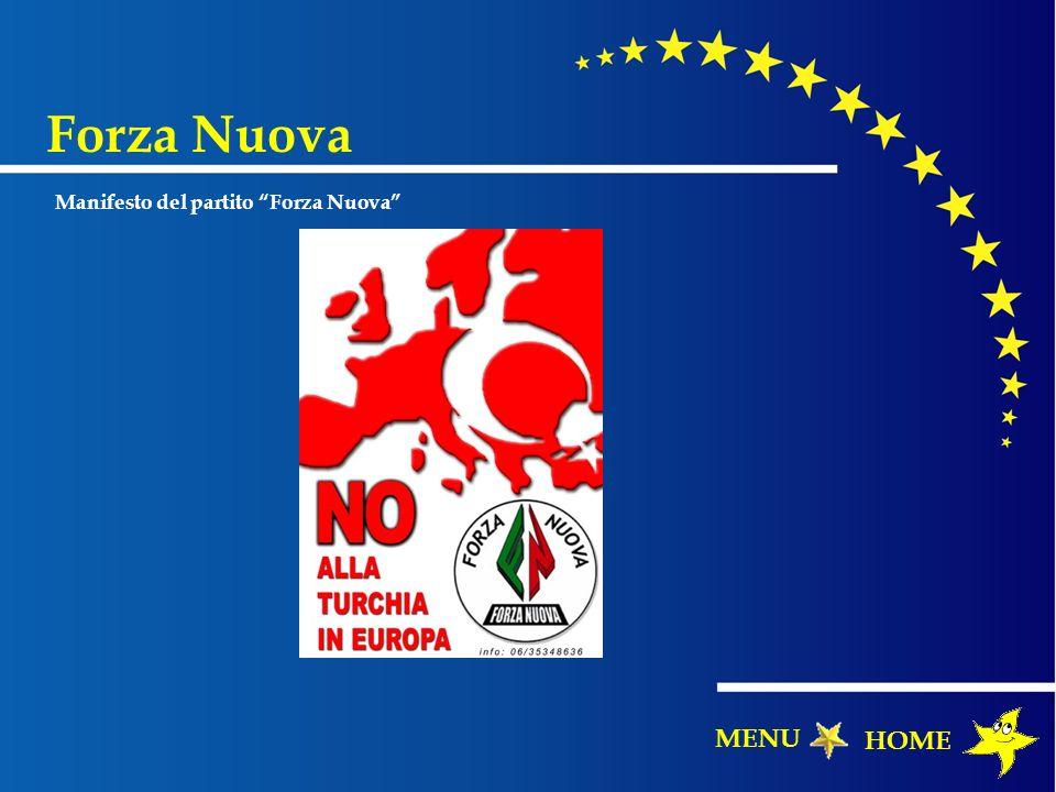 Forza Nuova Manifesto del partito Forza Nuova HOME MENU