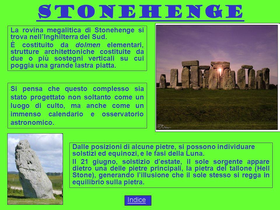 Stonehenge Indice La rovina megalitica di Stonehenge si trova nellInghilterra del Sud.