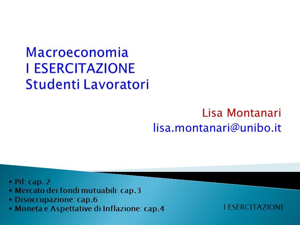 Lisa Montanari lisa.montanari@unibo.it Pil: cap.