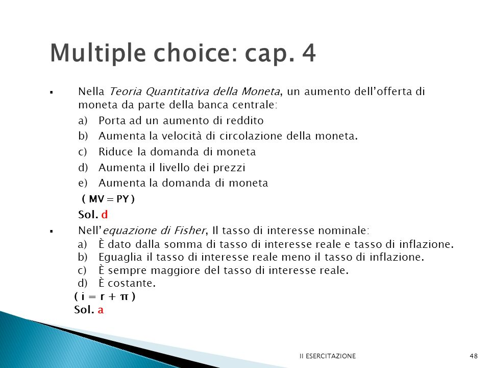 II ESERCITAZIONE48 Multiple choice: cap.