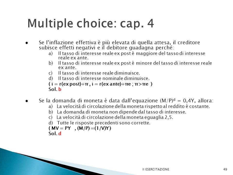 II ESERCITAZIONE49 Multiple choice: cap.