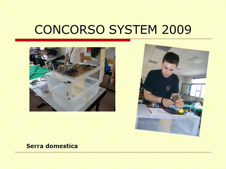 CONCORSO SYSTEM 2009 Serra domestica