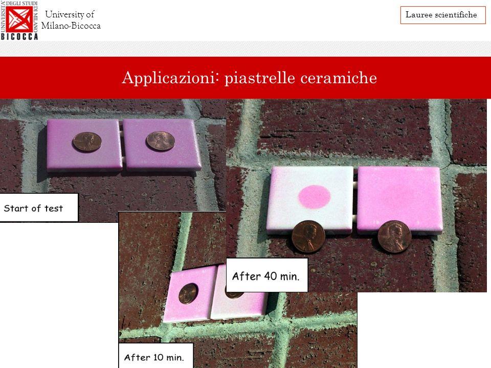 University of Milano-Bicocca Lauree scientifiche Applicazioni: piastrelle ceramiche