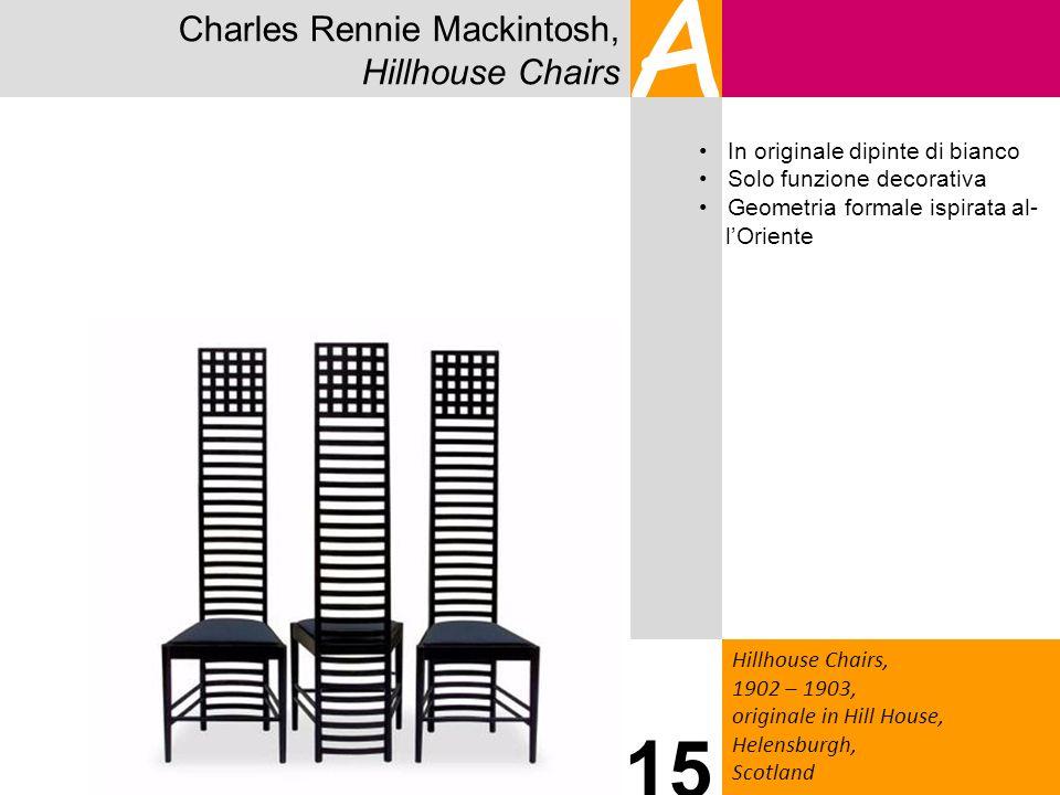Charles Rennie Mackintosh, Hillhouse Chairs A Hillhouse Chairs, 1902 – 1903, originale in Hill House, Helensburgh, Scotland 15 In originale dipinte di