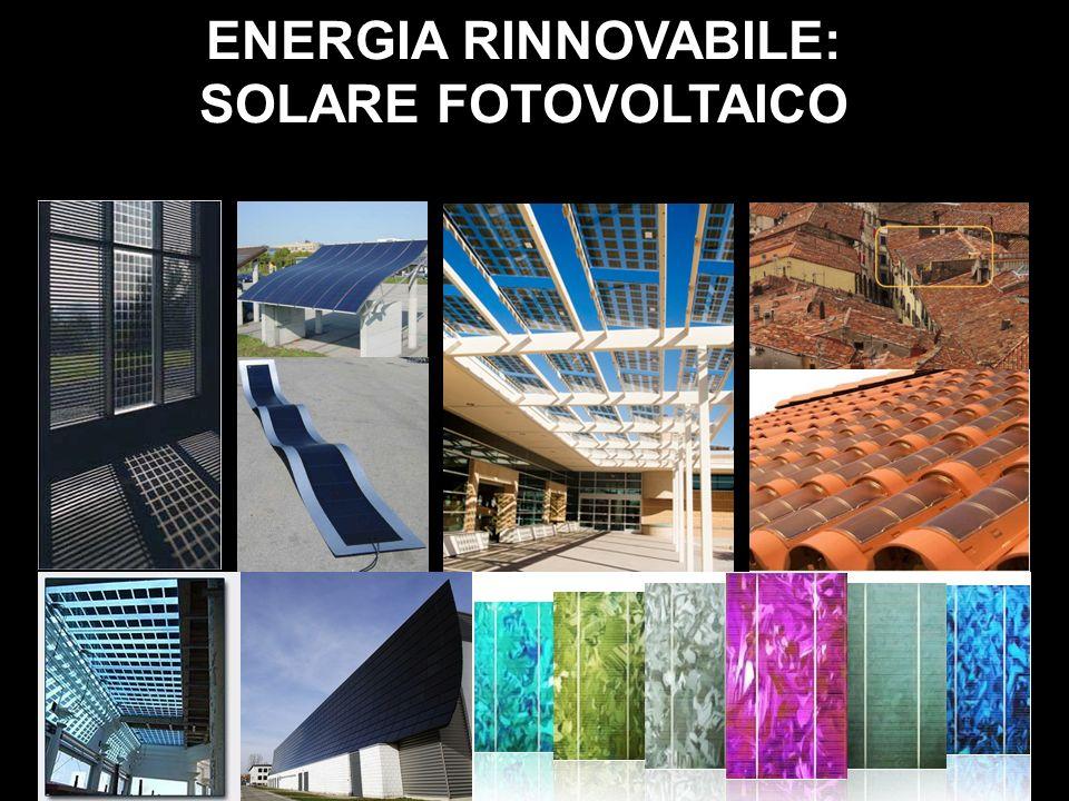 ENERGIA RINNOVABILE: SOLARE FOTOVOLTAICO