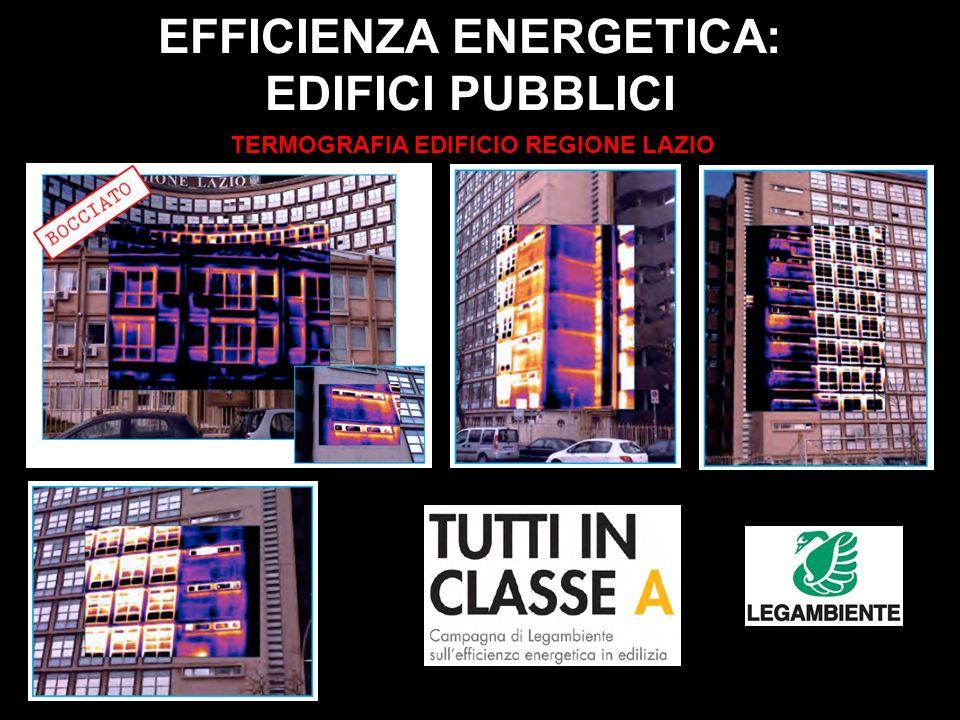 EFFICIENZA ENERGETICA: EDIFICI PUBBLICI TERMOGRAFIA EDIFICIO REGIONE LAZIO