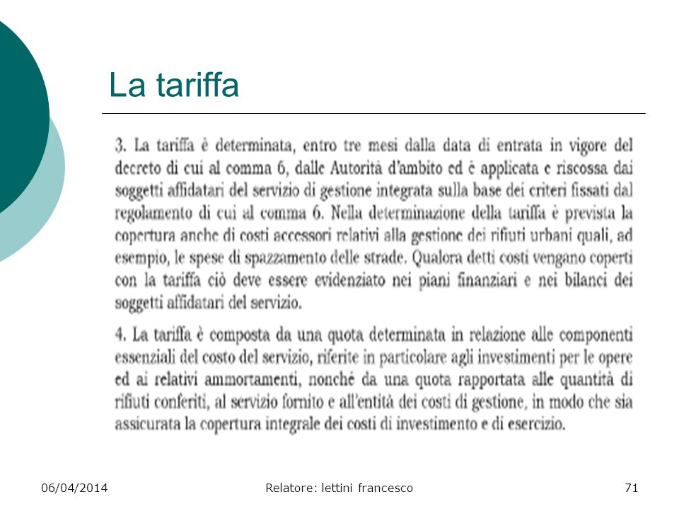 06/04/2014Relatore: lettini francesco71 La tariffa