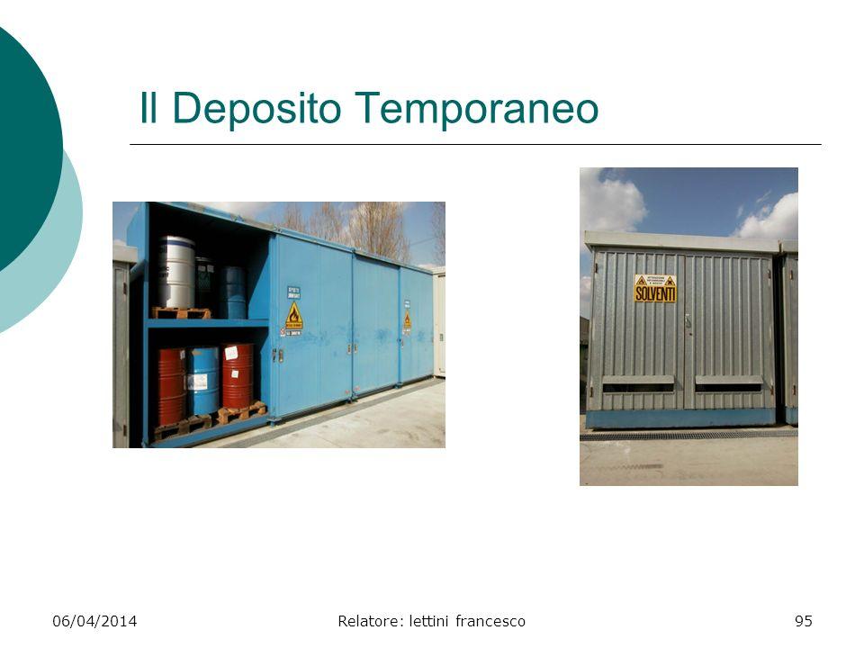 06/04/2014Relatore: lettini francesco95 Il Deposito Temporaneo
