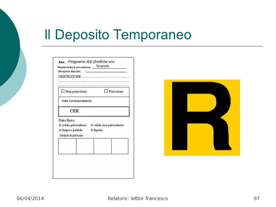 06/04/2014Relatore: lettini francesco97 Il Deposito Temporaneo