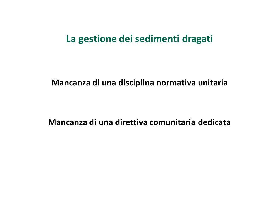 La gestione dei sedimenti dragati Art.39, comma 13, d.lg.