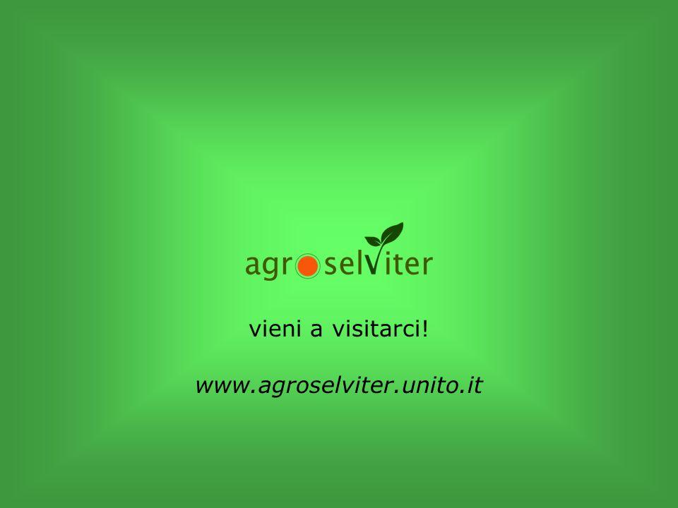 vieni a visitarci! www.agroselviter.unito.it