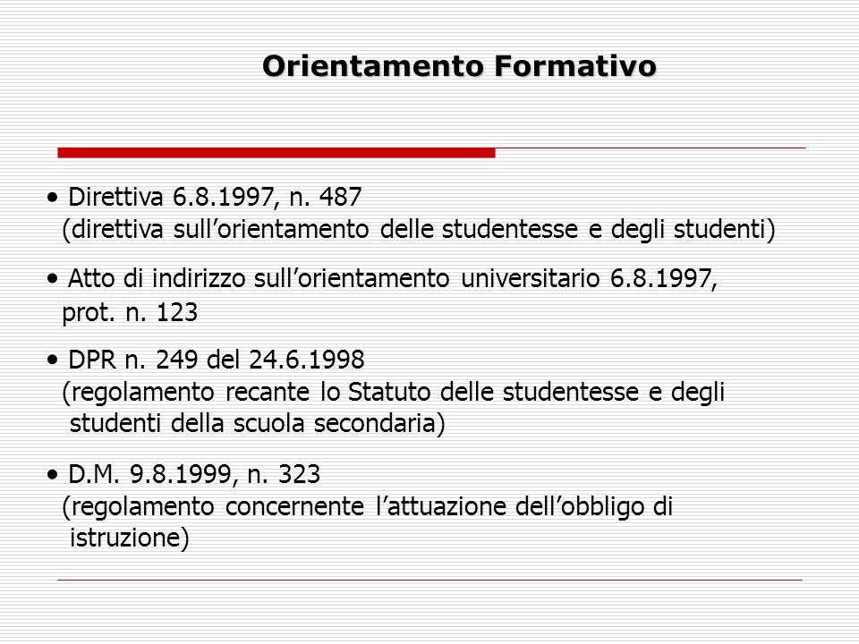 Orientamento Formativo Direttiva 6.8.1997, n.