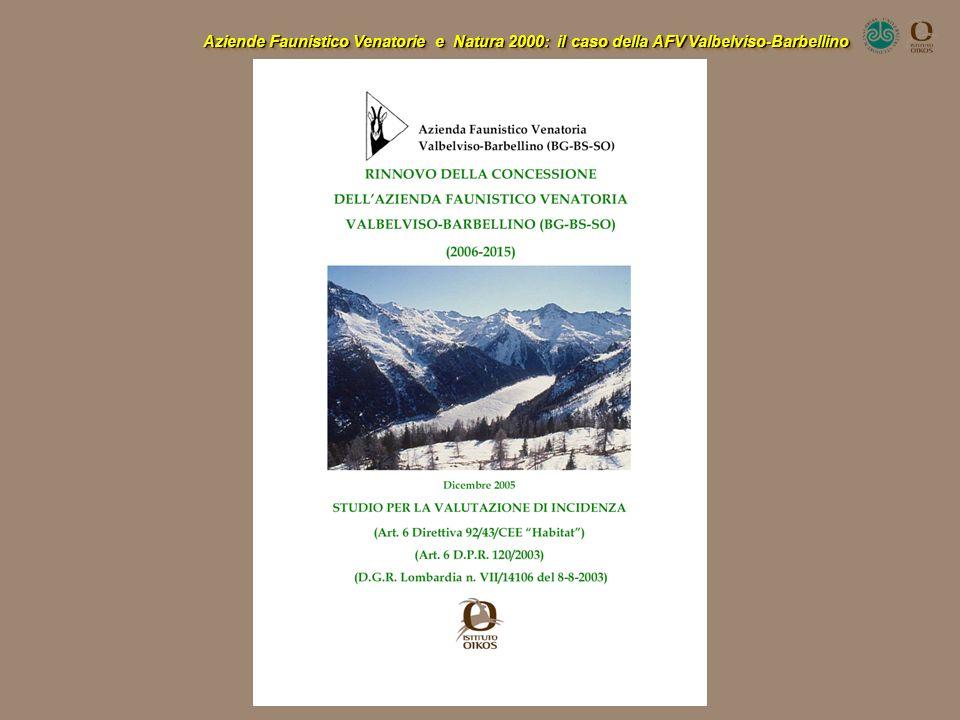 Aziende Faunistico Venatorie e Natura 2000: il caso della AFV Valbelviso-Barbellino