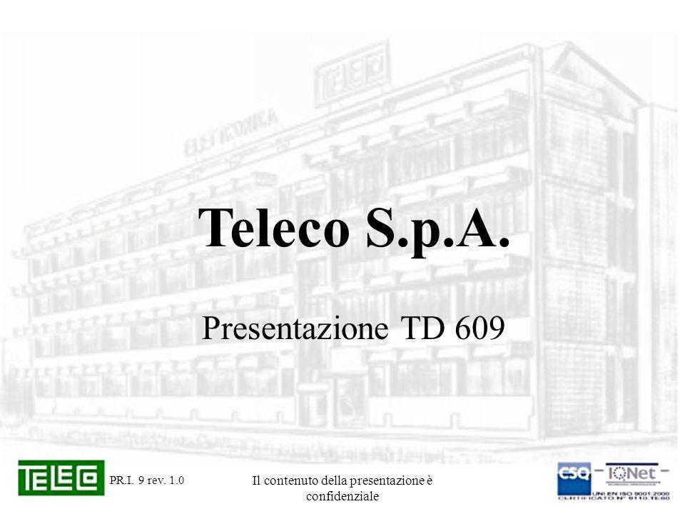 Il contenuto della presentazione è confidenziale Teleco S.p.A.