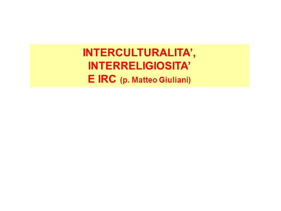 INTERCULTURALITA, INTERRELIGIOSITA E IRC (p. Matteo Giuliani)